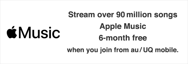 Stream 60 million songs Apple Music 6-month free when you join from au.