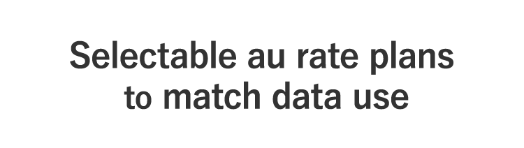 Selectable au rate plans to match data use