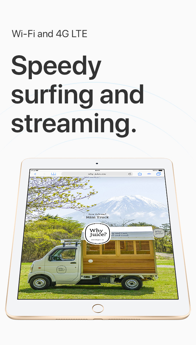 Wi-Fi and 4G LTE Speedy surfing and streaming.